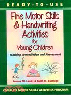 Fine Motor Skills & Handwriting Activities for Young Children