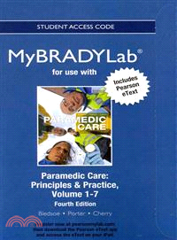 Paramedic Care, Volumes 1-7 New MyBradyLab With Pearson Etexts Access Card