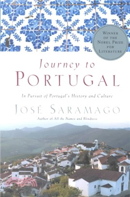 Journey to Portugal ─ In Pursuit of Portugal's History and Culture