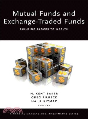Mutual Funds and Exchange-Traded Funds ─ Building Blocks to Wealth