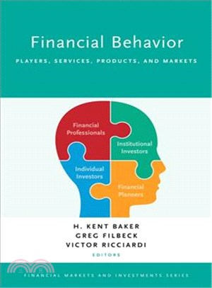Financial Behavior ─ Players, Services, Products, and Markets