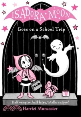 #5 Isadora Moon Goes On a School Trip (雙色印刷平裝本)(英國版)