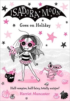 #10 Isadora Moon Goes on Holiday (雙色印刷平裝本)(英國版)