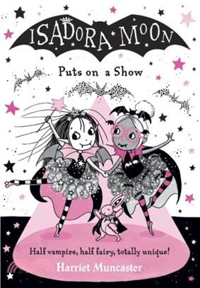 #11 Isadora Moon Puts on a Show (雙色印刷平裝本)(英國版)