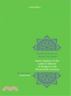 Some Aspects of Labour History of Bengal in the Nineteenth Century ― Two Views