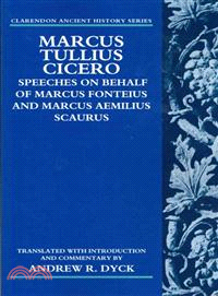 Marcus Tullius Cicero—Speeches on Behalf of Marcus Fonteius and Marcus Aemilius Scaurus