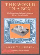 The World in a Box: The Story of an Eighteenth-Century Picture Encyclopedia