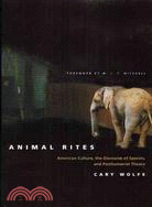 Animal Rites ─ American Culture, the Discourse of Species, and Posthumanist Theory