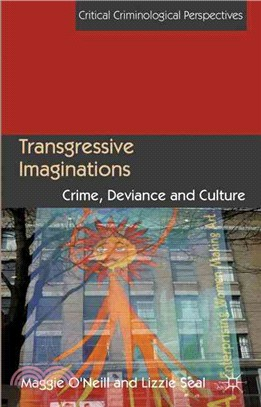 Transgressive Imaginations—Crime, Deviance and Culture