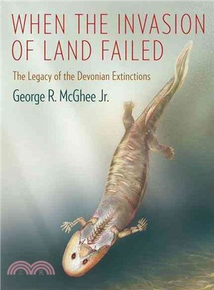 When the Invasion of Land Failed ― The Legacy of the Devonian Extinctions