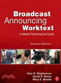 Broadcast Announcing Worktext—A Media Performance Guide