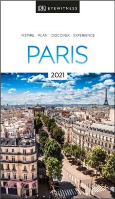 DK Eyewitness Paris:2021 (Travel Guide)