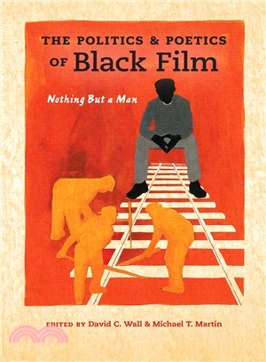 The Politics and Poetics of Black Film ― Nothing but a Man