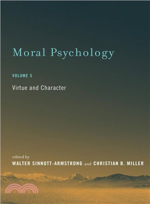 Moral Psychology ― Virtue and Character