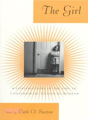 The Girl ― Constructions of the Girl in Contemporary Fiction by Women