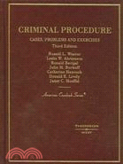 Criminal Procedure: Cases, Problems and Exercises