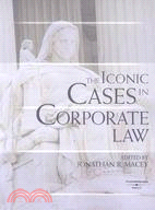 The Iconic Cases in Corporate Law