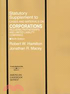 Cases and Materials on Corporations Including Partnerships and Limited Liability Companies: Statutory Supplement