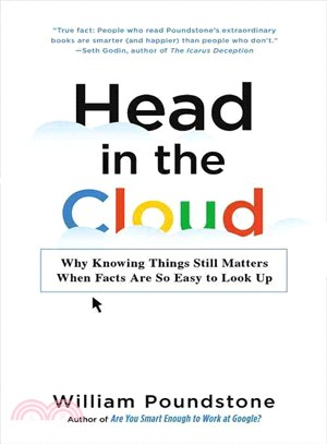 Head in the Cloud ─ Why Knowing Things Still Matters When Facts Are So Easy to Look Up