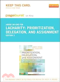 Prioritization, Delegation, and Assignment Pageburst E-book on Kno Retail Access Card ― Practice Exercises for the Nclex Examination