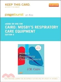 Mosby's Respiratory Care Equipment Pageburst on Kno Access Code