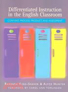 Differentiated Instruction in the English Classroom: Content, Process, Product, and Assessment