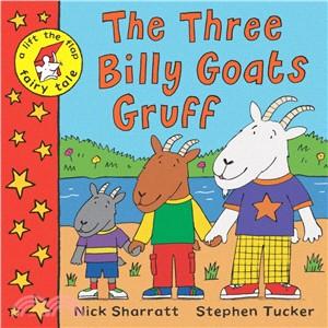 Lift-the-Flap Fairy Tales: The Three Billy Goats Gruff (1平裝 + CD)