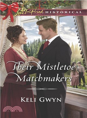 Their Mistletoe Matchmakers