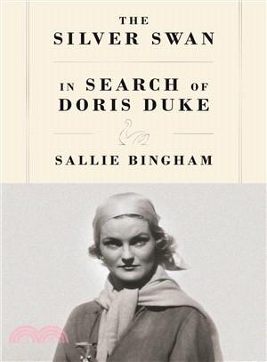 The Silver Swan ― In Search of Doris Duke