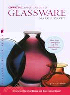 The Official Price Guide to Glassware, 4th Edition