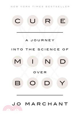 Cure ─ A Journey into the Science of Mind Over Body