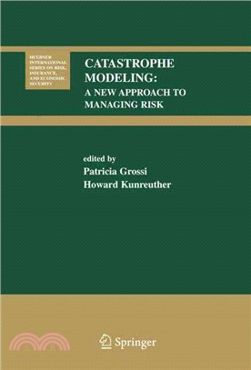 Catastrophe Modeling ― A New Approach To Managing Risk
