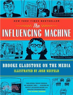 The Influencing Machine ─ Brooke Gladstone on the Media