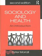 Sociology and Health: An Introduction