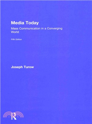 Media Today ― Mass Communication in a Converging World