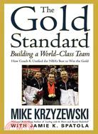 The Gold Standard ─ Building a World-Class Team