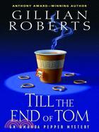 Till the End of Tom: An Amanda Pepper Mystery