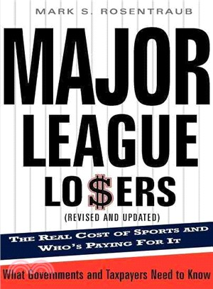 Major League Losers ─ The Real Cost of Sports and Who's Paying for It