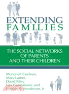 Extending Families:The Social Networks of Parents and their Children
