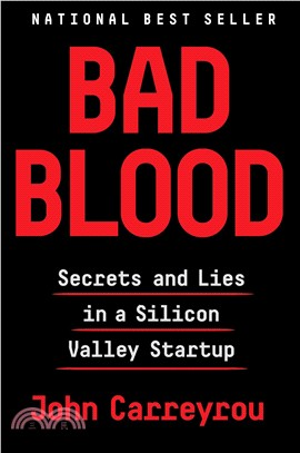 Bad Blood ― Secrets and Lies in a Silicon Valley Startup