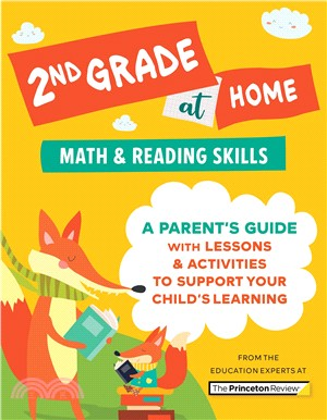 2nd Grade at Home : A Parent's Guide with Lessons & Activities to Support Your Child's Learning (Math & Reading Skills)