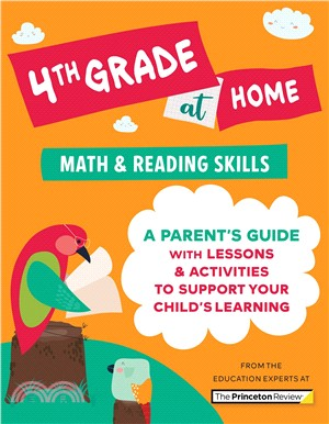 4th Grade at Home : A Parent's Guide with Lessons & Activities to Support Your Child's Learning (Math & Reading Skills)