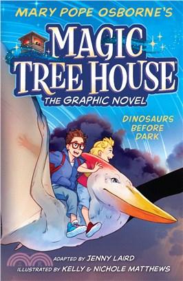 Magic Tree House #1: Dinosaurs Before Dark (Graphic Novel)