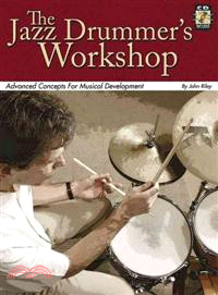 The Jazz Drummer's Workshop ─ Advanced Concepts for Musical Development