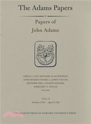 Papers of John Adams ― October 1781-April 1782