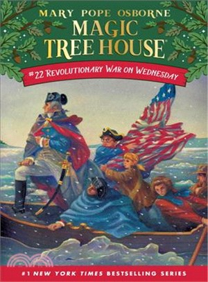 Magic Tree House #22: Revolutionary War on Wednesday (平裝本)