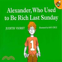 Alexander- who used to be rich last Sunday