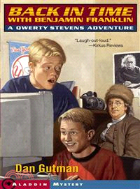 Back in Time With Benjamin Franklin ─ A Qwerty Stevens Adventure