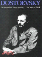 Dostoevsky ─ The Miraculous Years, 1865-1871