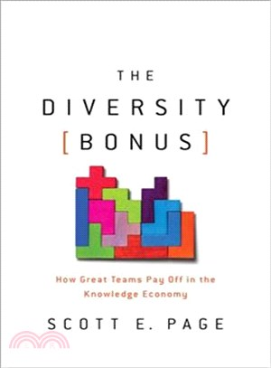 The Diversity Bonus ― How Great Teams Pay Off in the Knowledge Economy